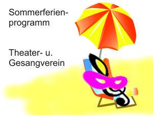 Sommerferienprogramm des Theater- und Gesangvereins Heimertingen